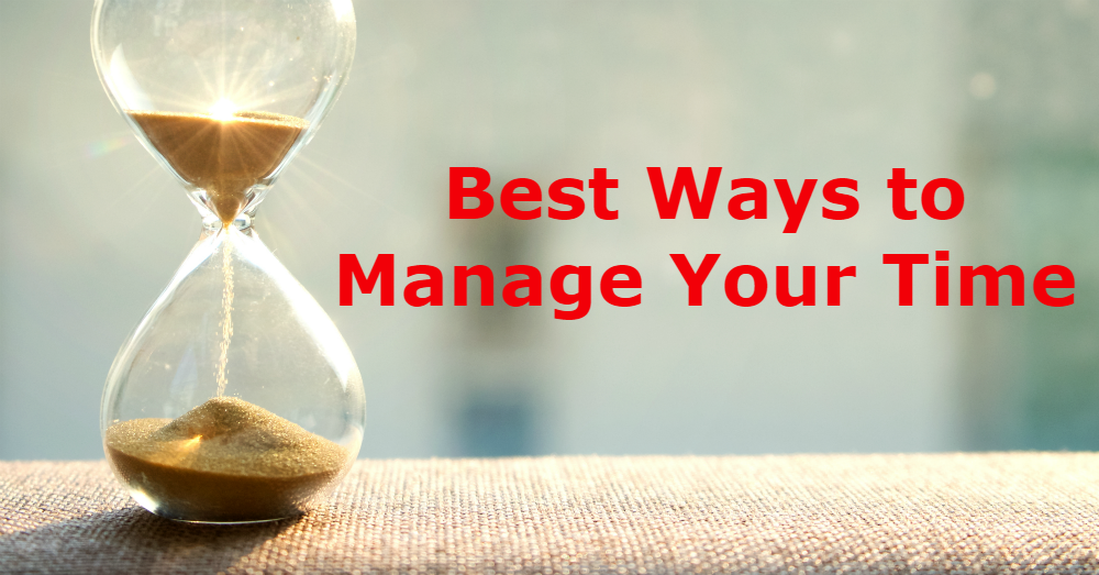 Best Ways to Manage Your Time